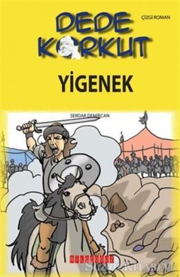Dede Korkut - Yigenek