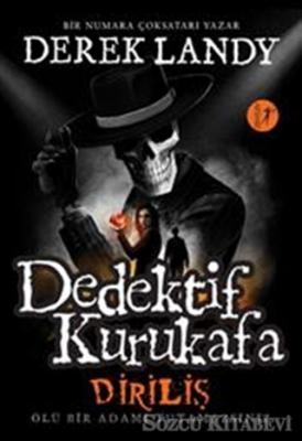Dedektif Kurukafa - Diriliş