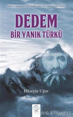 Dedem, Bir Yanık Türkü