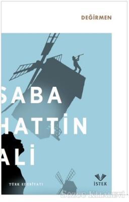 Sabahattin Ali - Değirmen | Sözcü Kitabevi