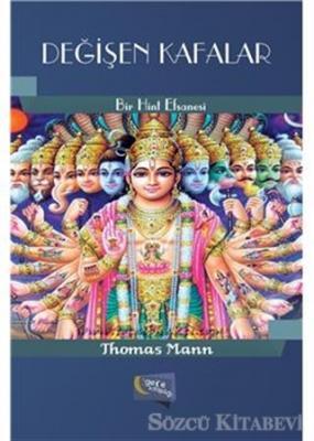 Thomas Mann - Değişen Kafalar | Sözcü Kitabevi