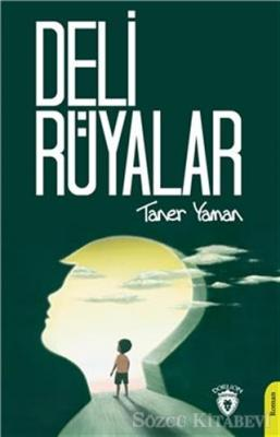 Taner Yaman - Deli Rüyalar | Sözcü Kitabevi