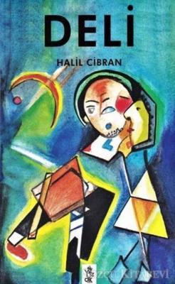 Halil Cibran - Deli | Sözcü Kitabevi