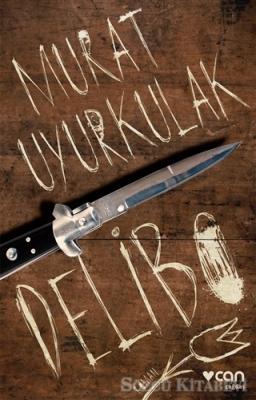 Murat Uyurkulak - Delibo | Sözcü Kitabevi