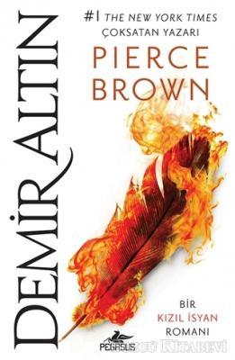 Pierce Brown - Demir Altın - Kızıl İsyan 4 | Sözcü Kitabevi