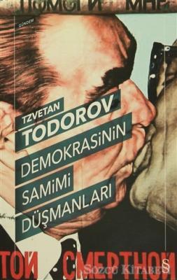 Demokrasinin Samimi Düşmanları