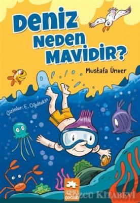 Mustafa Ünver - Deniz Neden Mavidir? | Sözcü Kitabevi