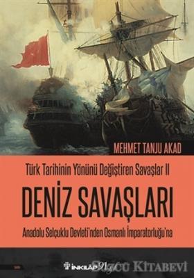Deniz Savaşları - Türk Tarihinin Yönünü Değiştiren Savaşlar 2
