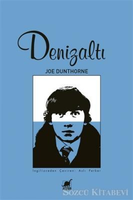 Joe Dunthorne - Denizaltı | Sözcü Kitabevi