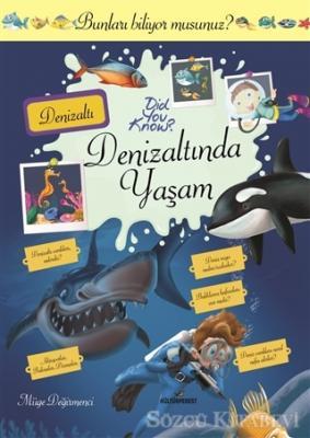 Müge Değirmenci - Denizaltında Yaşam | Sözcü Kitabevi