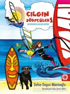 Denizden Gelen Şifre - Çılgın Sörfçüler 1 (Yelken İpi Hediyeli)