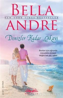 Bella Andre - Denizler Kadar Mavi | Sözcü Kitabevi
