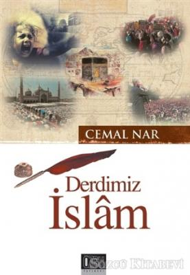 Derdimiz İslam