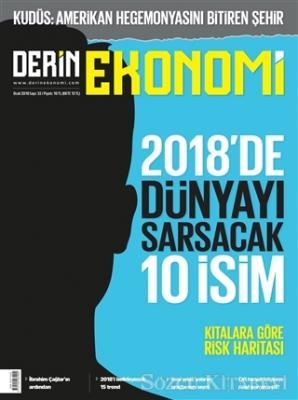 Derin Ekonomi Aylık Ekonomi Dergisi Sayı: 32 Ocak 2018