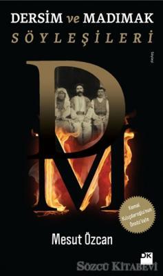 Mesut Özcan - Dersim ve Madımak Söyleşileri | Sözcü Kitabevi