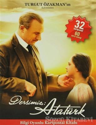 Turgut Özakman - Dersimiz Atatürk   Sözcü Kitabevi