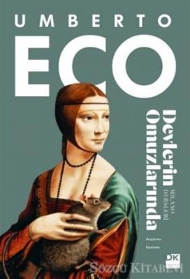 Umberto Eco - Devlerin Omuzlarında | Sözcü Kitabevi