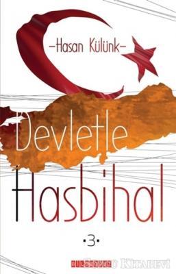 Devletle Hasbihal 3