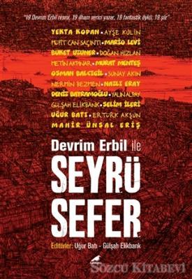 Kollektif - Devrim Erbil ile Seyrüsefer | Sözcü Kitabevi