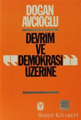 Devrim ve Demokrasi Üzerine