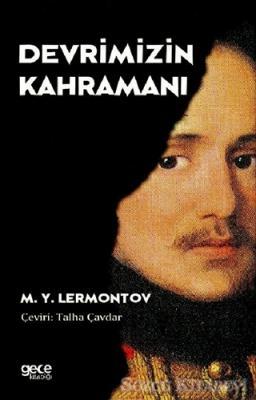 Mihail Yuryeviç Lermontov - Devrimizin Kahramanı | Sözcü Kitabevi