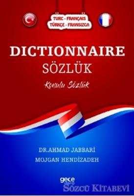 Dictionnaire Sözlük (Türkçe-Fransızca/Turc-Français)