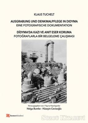 Didyma'da Kazı ve Anıt Eser Koruma
