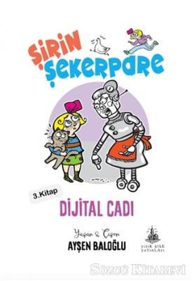 Dijital Cadı - Şirin Şekerpare 3. Kitap