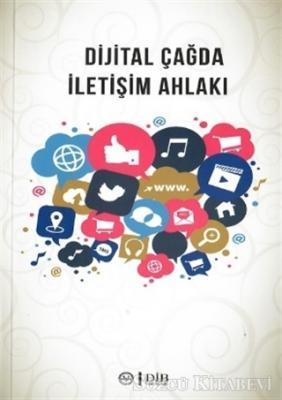 Dijital Çağda İletişim Ahlakı