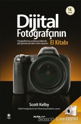 Dijital Fotoğrafçının El Kitabı Cilt 1