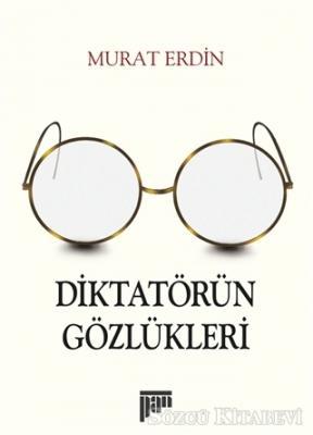 Diktatörün Gözlükleri