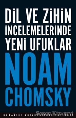Noam Chomsky - Dil ve Zihin İncelemelerinde Yeni Ufuklar | Sözcü Kitabevi