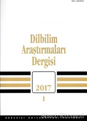 Dilbilim Araştırmaları Dergisi 2017 - 1