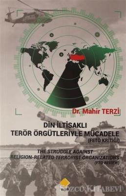 Din İltisaklı Terör Örgütleriyle Mücadele (Fetö Kritiği)