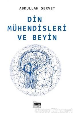 Abdullah Servet - Din Mühendisleri ve Beyin | Sözcü Kitabevi