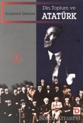 Din, Toplum ve Atatürk
