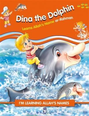 Dina the Dolphin Learns Allah's Name Ar Rahman