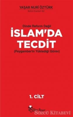 Dinde Reform Değil İslam'da Tecdit (2 Cilt Takım)