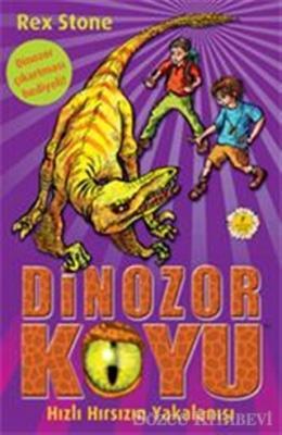 Dinozor Koyu 5 - Hızlı Hırsızın Yakalanışı