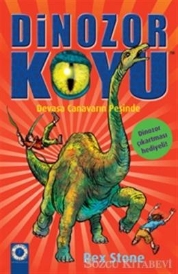 Dinozor Koyu 9 : Devasa Canavarın Peşinde
