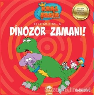 Dinozor Zamanı - Kral Şakir İlk Okuma Kitabı 12