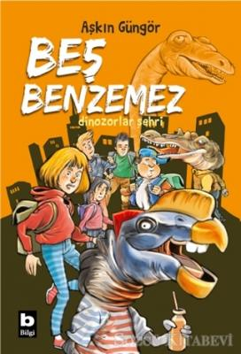 Dinozorlar Şehri - Beş Benzemez