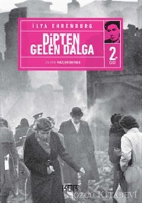 İlya Ehrenburg - Dipten Gelen Dalga 2 | Sözcü Kitabevi