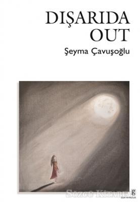 Dışarıda - Out