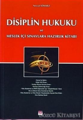 Disiplin Hukuku ve Meslek İçi Sınavlara Hazırlık Kitabı