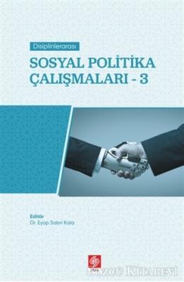 Disiplinlerarası Sosyal Politika Çalışmaları 3
