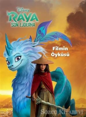 Kolektif - Disney Raya ve Son Ejderha - Filmin Öyküsü | Sözcü Kitabevi