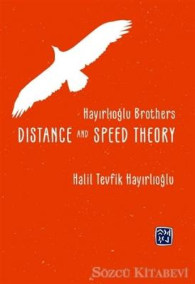 Distance and Speed Theory