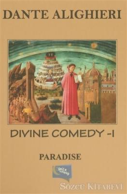 Dante Alighieri - Divine Comedy - 1 : Paradise   Sözcü Kitabevi