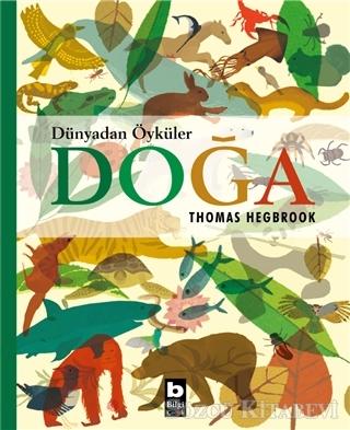 Thomas Hegbrook - Doğa - Dünyadan Öyküler | Sözcü Kitabevi